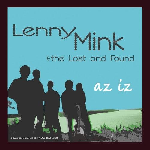 Az Iz (Live At Studio Red Shift) by Lenny Mink