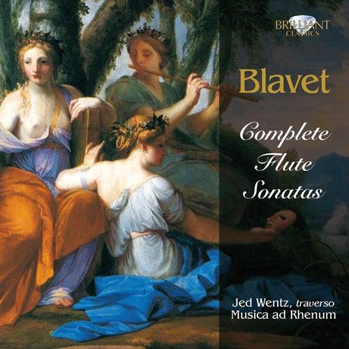Blavet: Complete Flute Sonatas by Jed Wentz