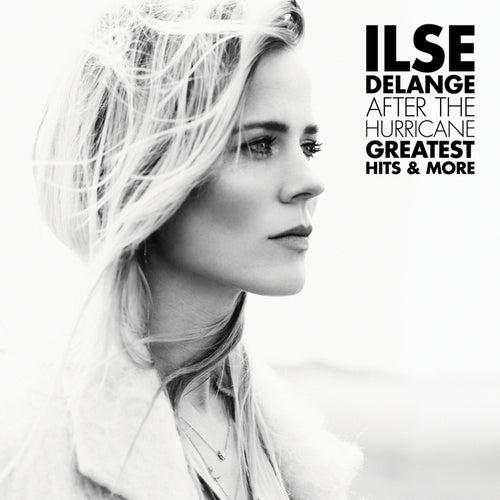 After The Hurricane - Greatest Hits & More von Ilse De Lange
