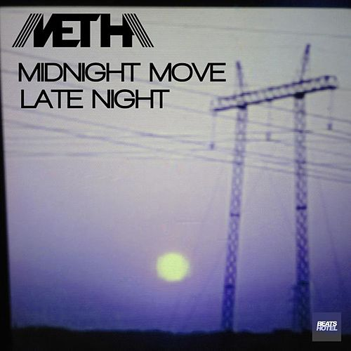 Midnight Move EP de Metha