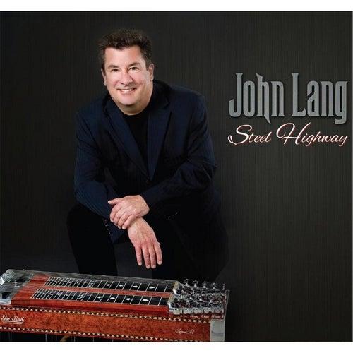 Steel Highway by John Lang