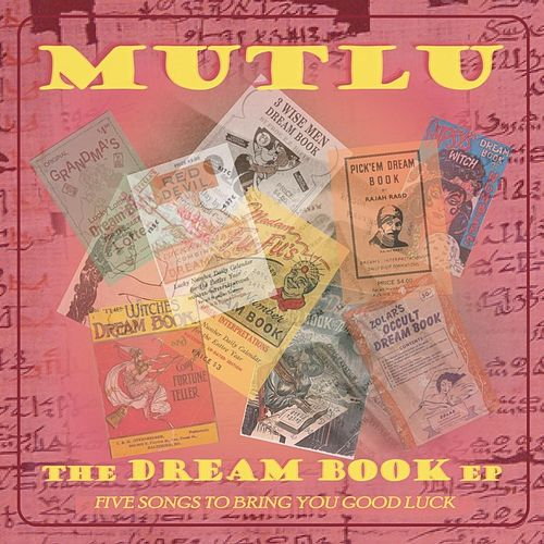 The Dream Book EP de Mutlu