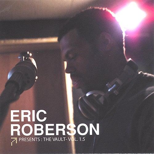 The Vault Vol. 1.5 de Eric Roberson