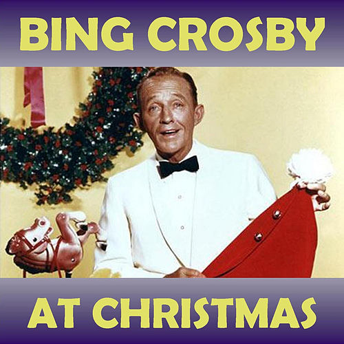 At Christmas von Bing Crosby