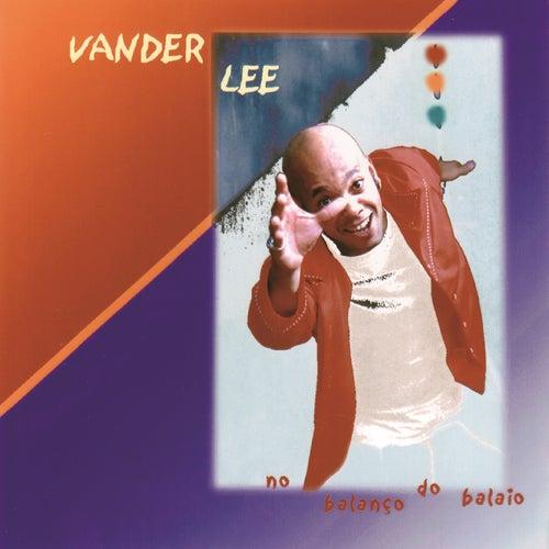 No Balanço do Balaio (Remasterizado | 2020) de Vander Lee