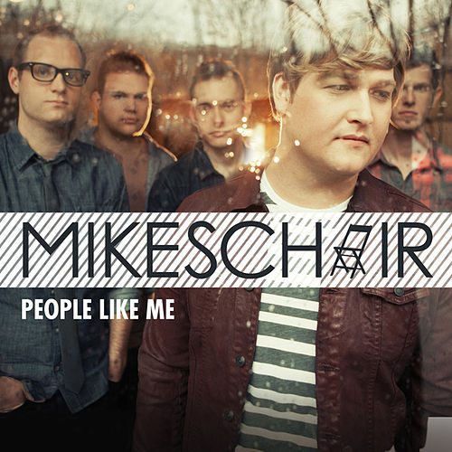 People Like Me (Single) by Mikeschair