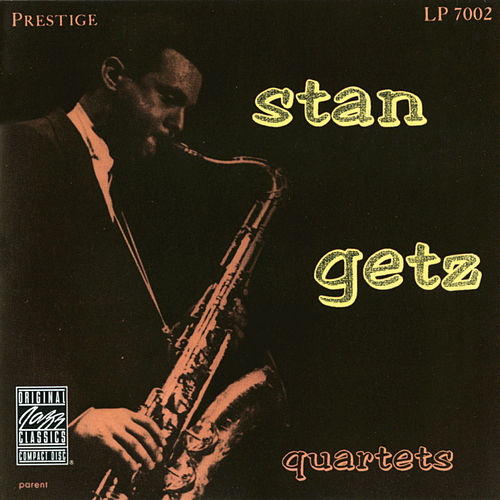 Stan Getz Quartets (Remastered) by Stan Getz