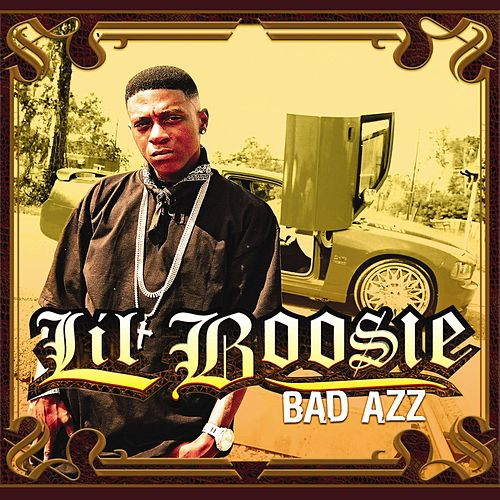 Bad Azz by Boosie Badazz