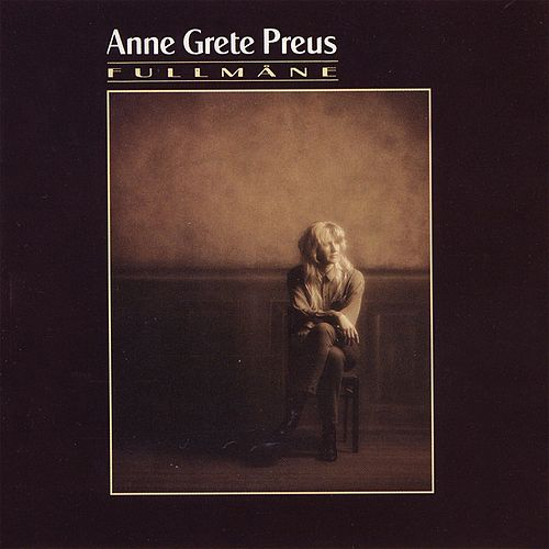 Fullmåne (2013 Remaster) de Anne Grete Preus