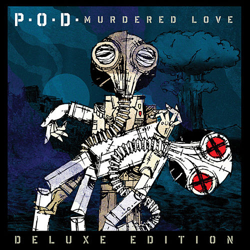 Murdered Love (Deluxe Edition) de P.O.D.
