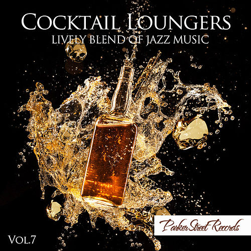 Cocktail Loungers, Vol. 7 de Various Artists