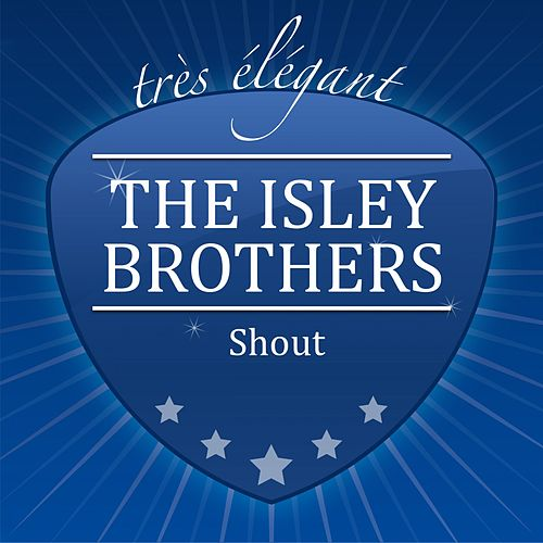 Shout van The Isley Brothers