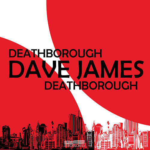 Deathborough by Dave James