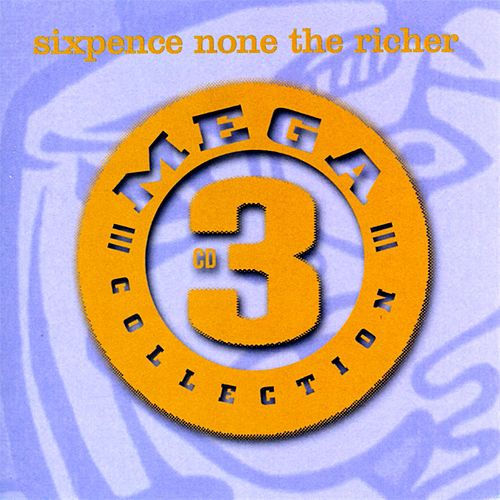 Mega 3: Sixpence None The Richer de Sixpence None the Richer