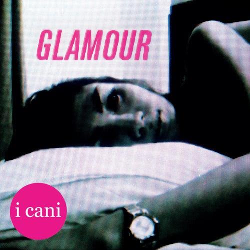 Glamour di I Cani