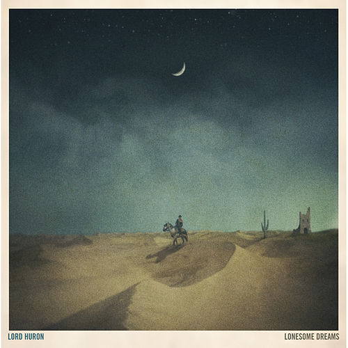 Lonesome Dreams de Lord Huron