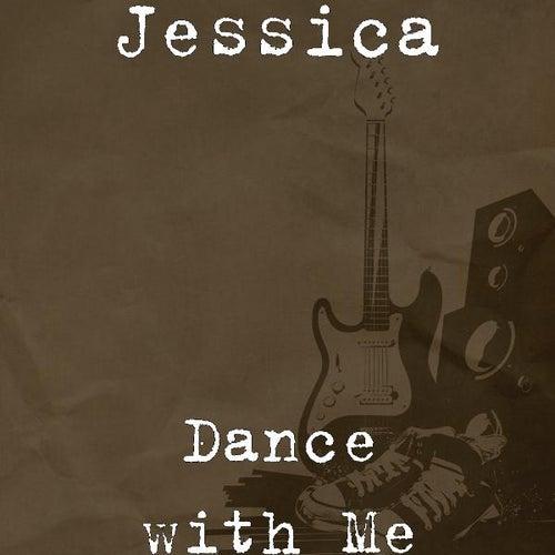 Dance with Me von Jessica