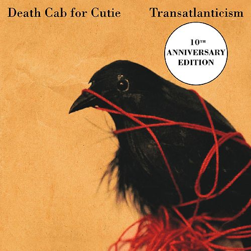 Transatlanticism (10th Anniversary Edition) by Death Cab For Cutie