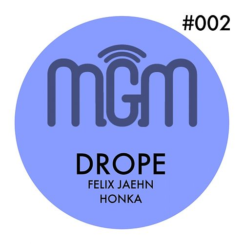 Drope by Felix Jaehn