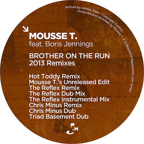 Brother On the Run (2013 Remixes) von Mousse T.