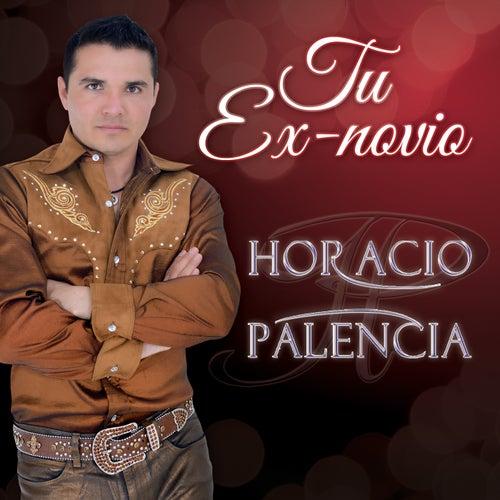 Tu Ex-Novio de Horacio Palencia