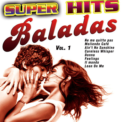 Super Hits Baladas Vol. 1 von Various Artists