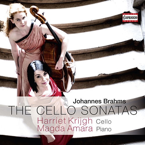 Brahms: The Cello Sonatas by Harriet Krijgh