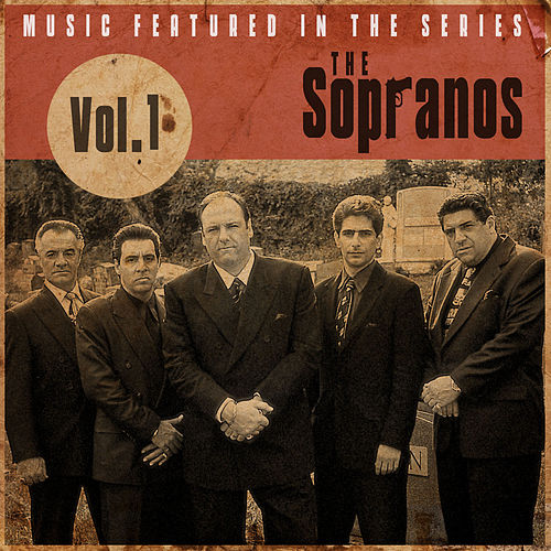 Music Featured in the Series the Sopranos, Vol. 1 de Various Artists