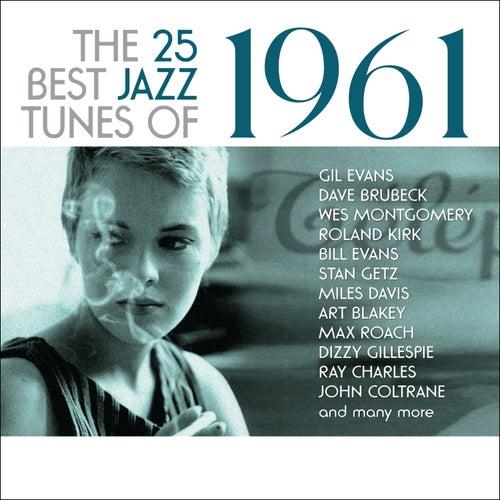 The 25 Best Jazz Tunes of 1961 de Various Artists