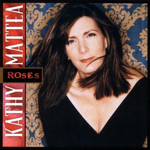 Roses von Kathy Mattea