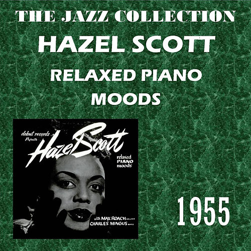 Relaxed Piano Moods de Hazel Scott