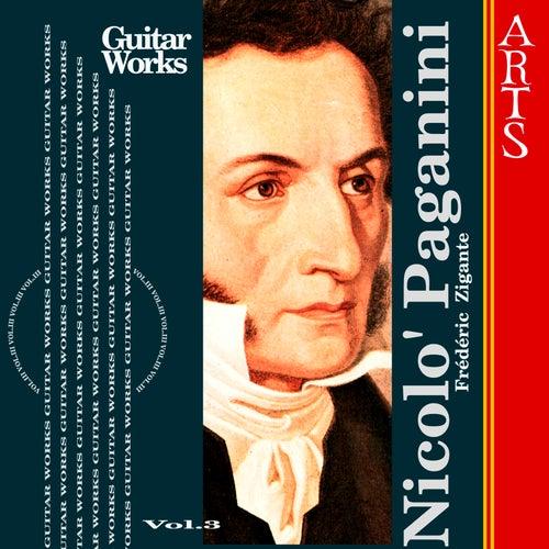 Paganini: Guitar Music Vol. 3 by Frédéric Zigante
