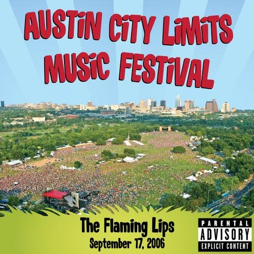 Live At Austin City Limits Music Festival 2006 de The Flaming Lips