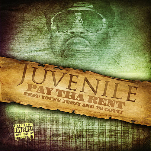 Pay Tha Rent (feat. Young Jeezy) von Juvenile