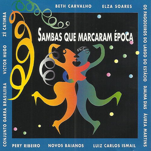 Sambas Que Marcaram Época de Various Artists