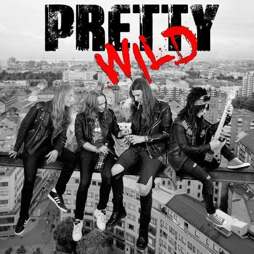 Pretty Wild by Pretty Wild