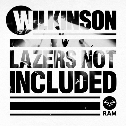 Lazers Not Included de WILKINSON