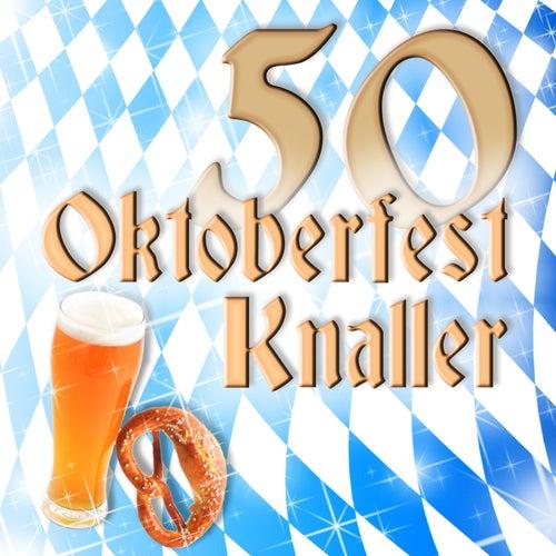 50 Oktoberfest Knaller 2013 de Various Artists