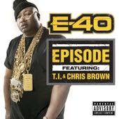 Episode by E-40