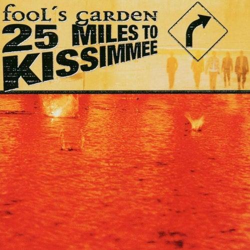 25 miles to kissimmee von Fools Garden