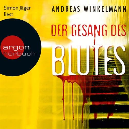 Der Gesang des Blutes (Gekürzte Fassung) von Andreas Winkelmann
