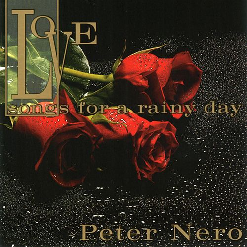 Love Songs For A Rainy Day de Peter Nero