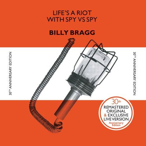 Life's A Riot With Spy Vs. Spy (30th Anniversary Edition) by Billy Bragg