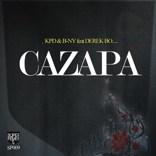 Cazapa (feat. Derek Bo) by Kpd