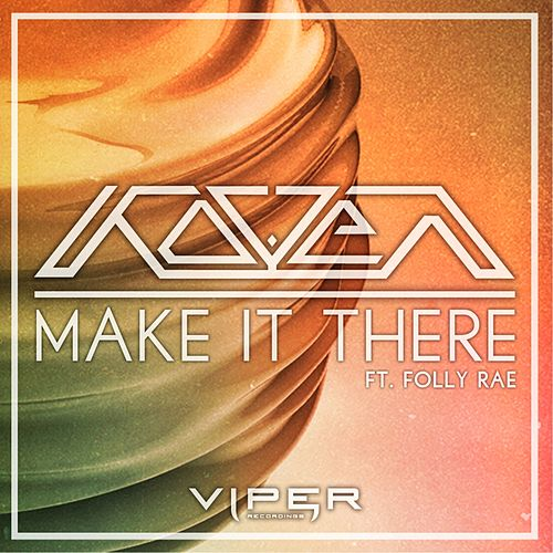 Make It There by Koven