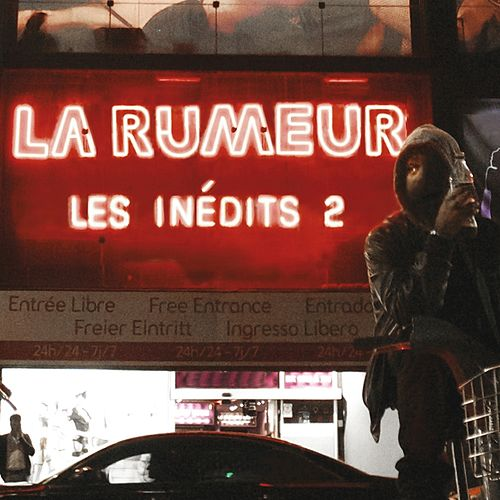 Les inédits 2 de La Rumeur