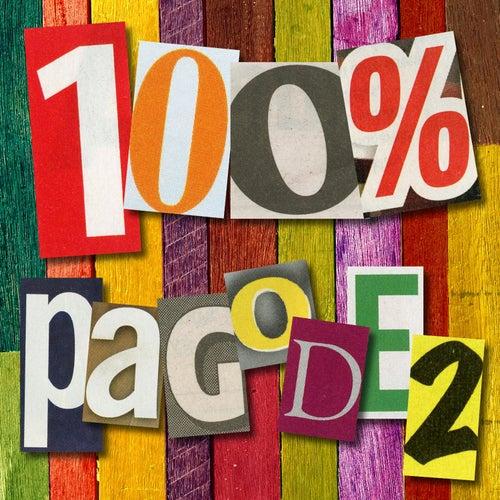 100% Pagode, Vol 2 de Various Artists