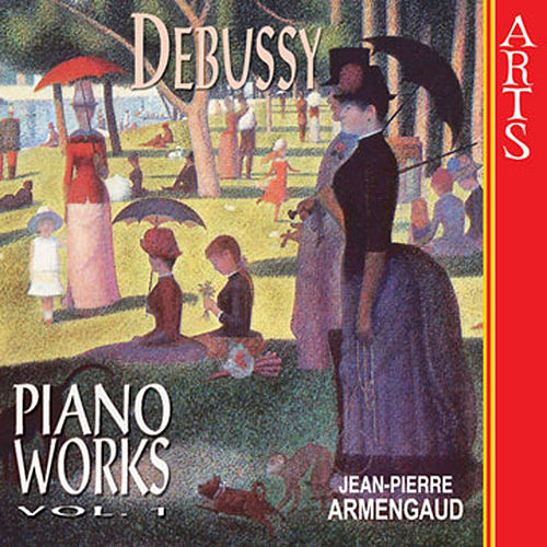 Debussy: Complete Piano Works - Vol. 1 von Jean-Pierre Armengaud