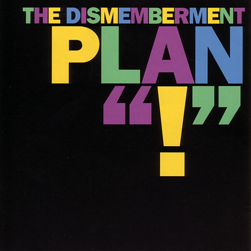 ! by The Dismemberment Plan