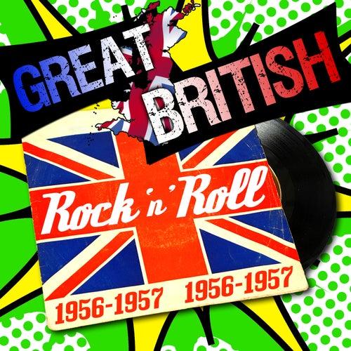 Great British Rock 'N' Roll 1956-1957 de Various Artists